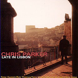 Chris Parker: Late in Lisbon