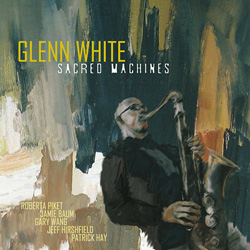 "Download jazz mp3 ""Sacred Machines"" by Glenn White"