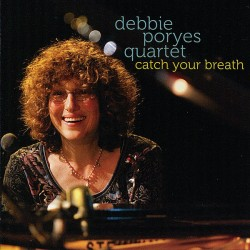 "Download jazz mp3 ""Catch Your Breath"" by Debbie Poryes"