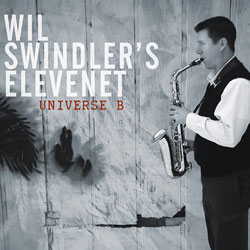 "Download jazz mp3 ""Universe B"" by Wil Swindler Eleventet"