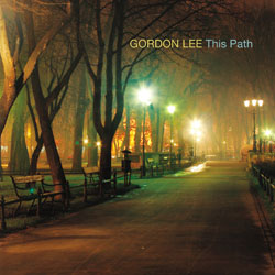 "Download jazz mp3 ""This Path"" by Gordon Lee"