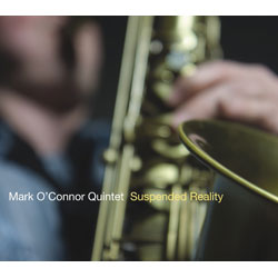 "Download jazz mp3 ""Suspended Reality"" by Mark O'Connor"