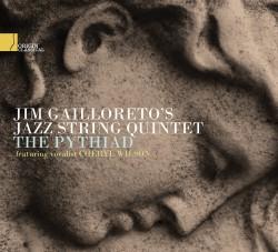 Origin Records Review - Jim Gailloreto Jazz String Quintet - The Pythiad