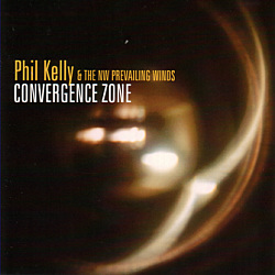 Phil Kelly & the NW Prevailing Winds: Convergence Zone