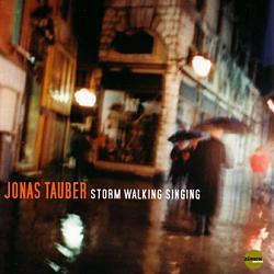 Jonas Tauber: Storm Walking Singing