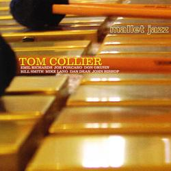 Tom Collier: Mallet  Jazz