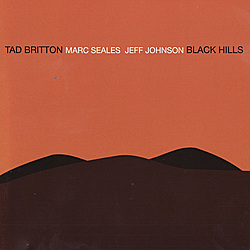 "Read ""Tad Britton: Black Hills"" reviewed by"