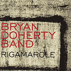 Album Rigamarole by Bryan Doherty
