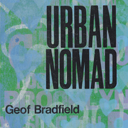 "Download jazz mp3 ""Urban Nomad"" by Geof Bradfield"